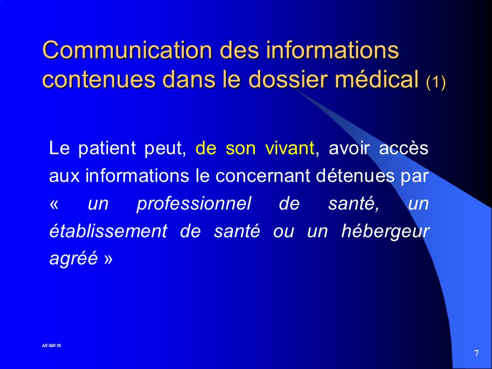 Communication des informations contenues dans le dossier médical (1)