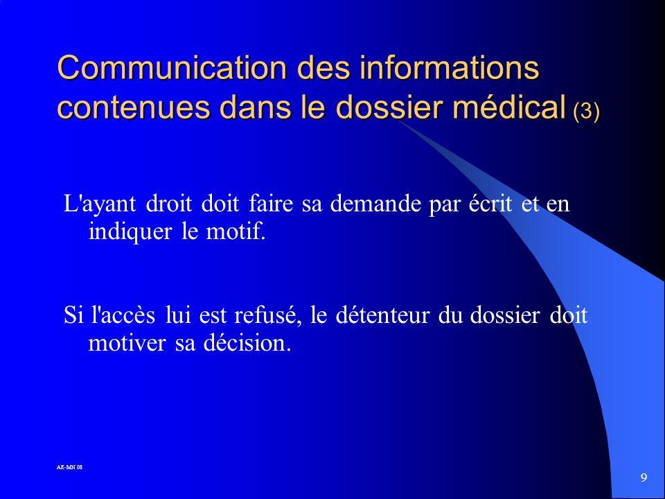 Communication des informations contenues dans le dossier médical (3)