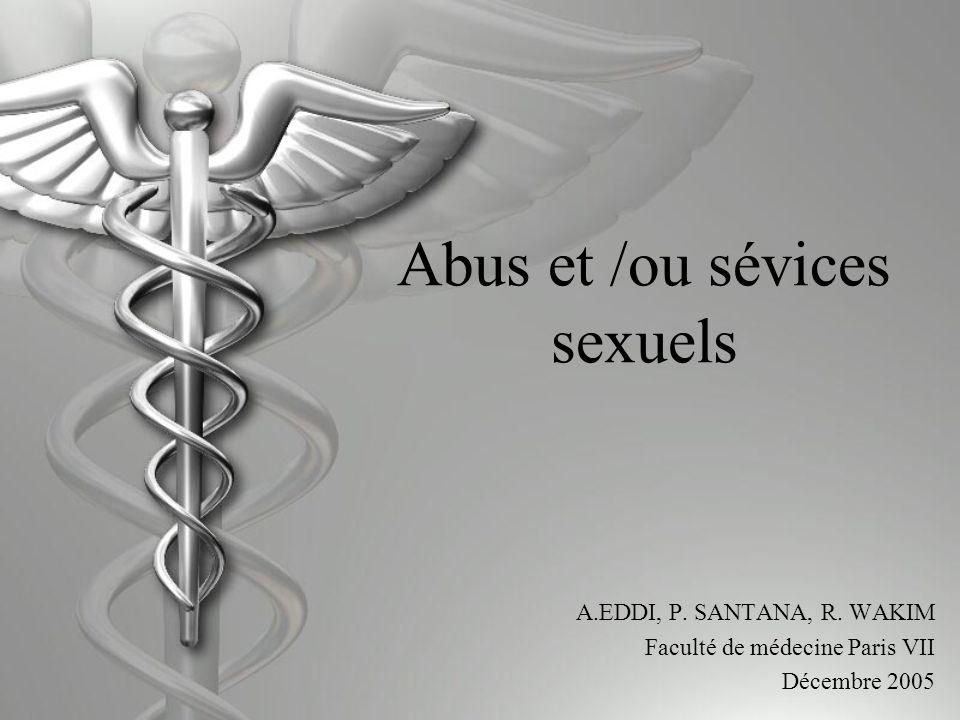 Abus et /ou sévices sexuels