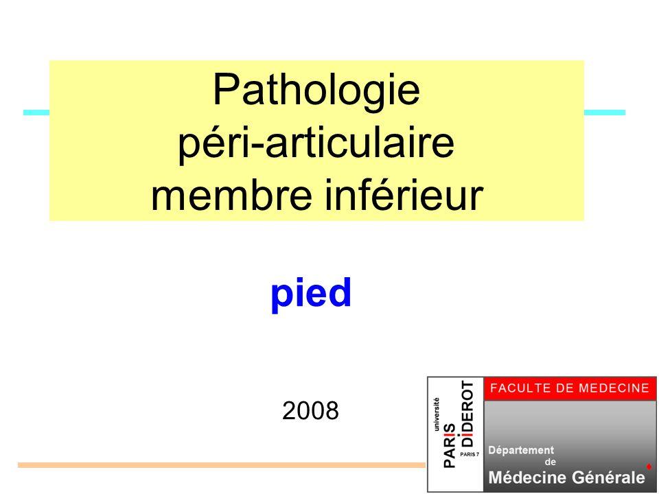 Pathologie péri-articulaire membre inférieur