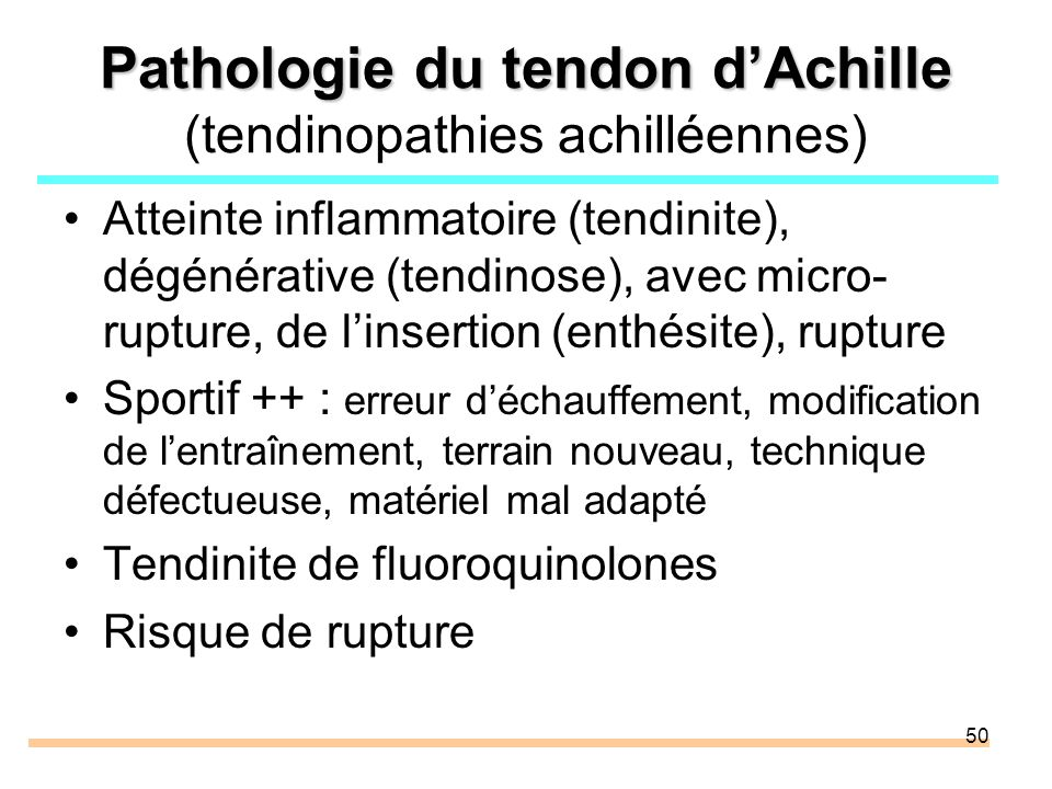 Pathologie du tendon d'Achille (tendinopathies achilléennes)