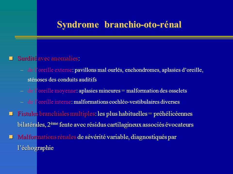Syndrome branchio-oto-rénal