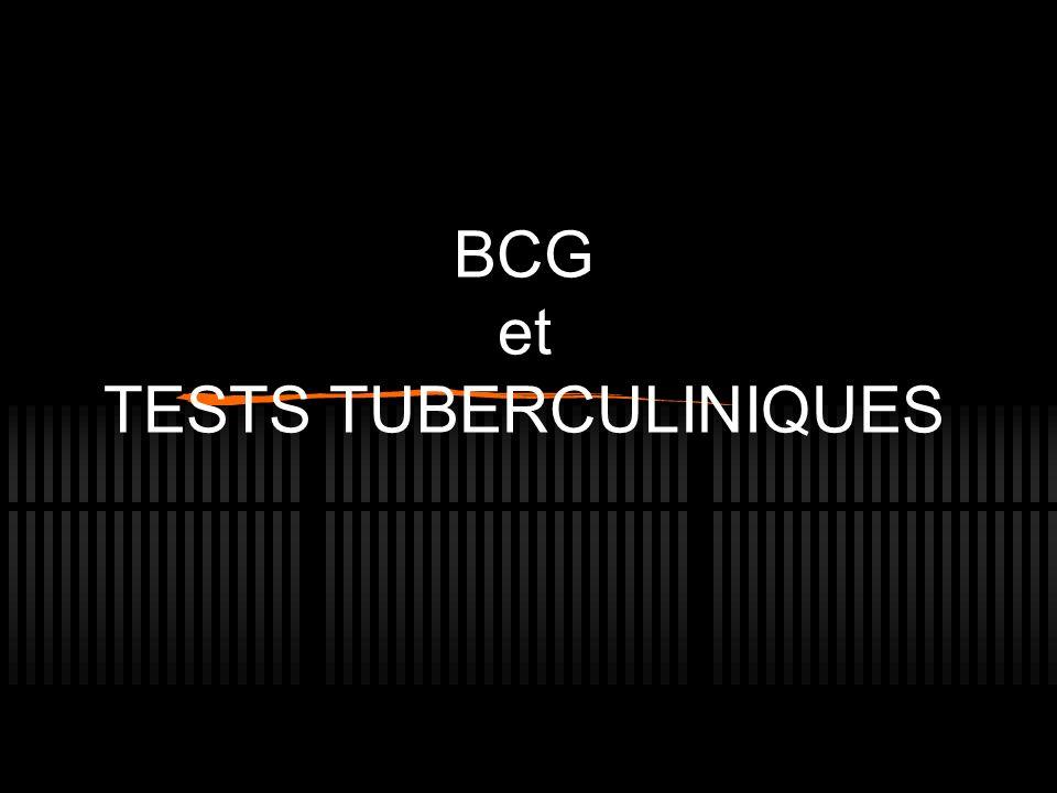 BCG et TESTS TUBERCULINIQUES