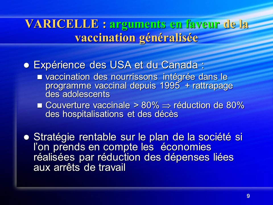 VARICELLE : arguments en faveur de la vaccination généralisée