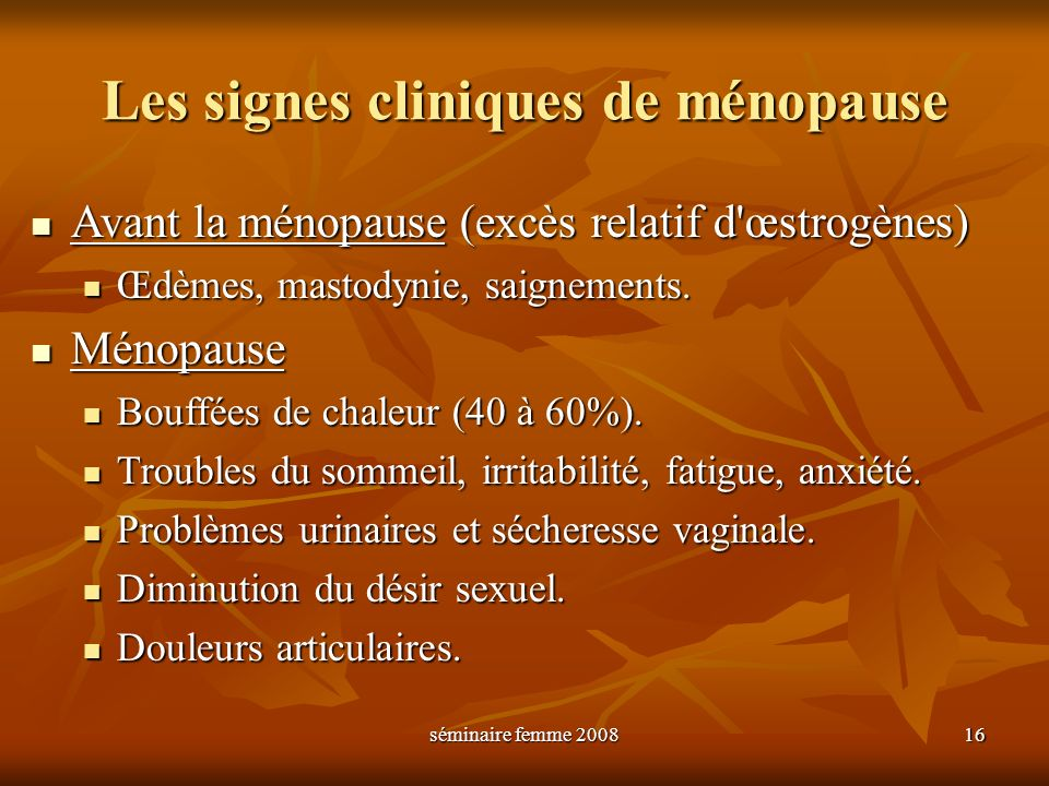 Les signes cliniques de ménopause