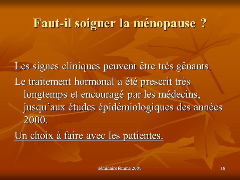 Faut-il soigner la ménopause