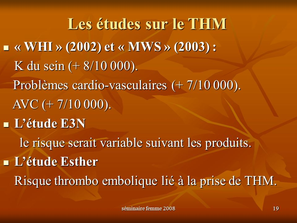 Les études sur le THM « WHI » (2002) et « MWS » (2003) :
