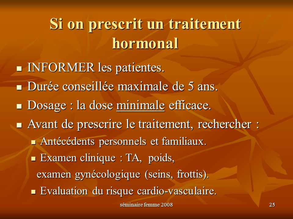 Si on prescrit un traitement hormonal
