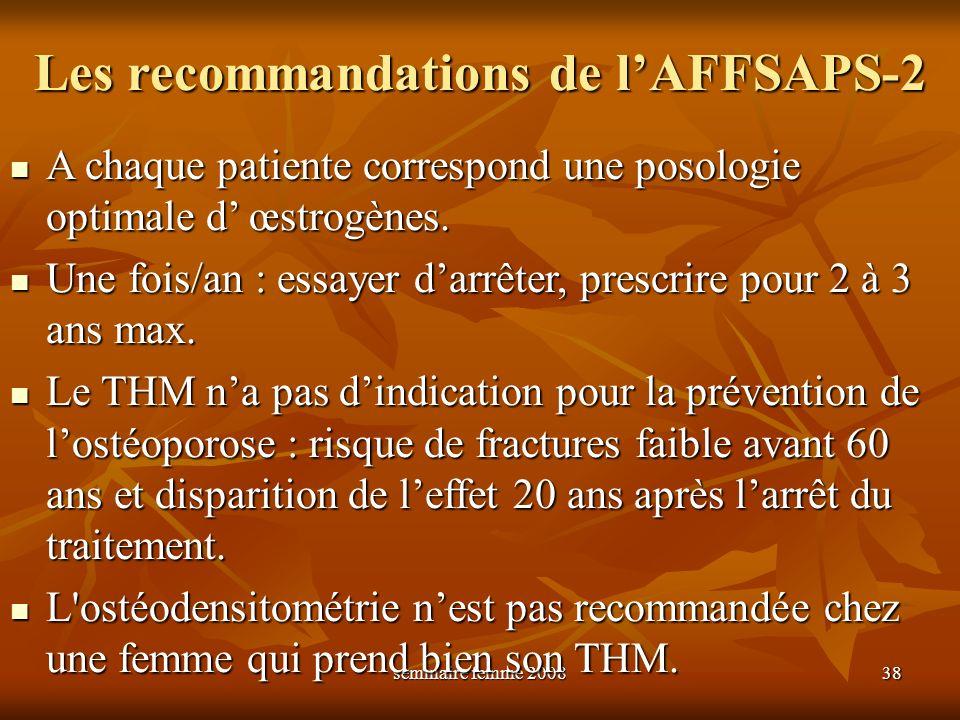 Les recommandations de l'AFFSAPS-2