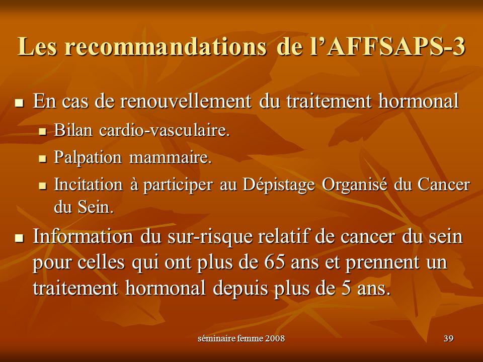 Les recommandations de l'AFFSAPS-3