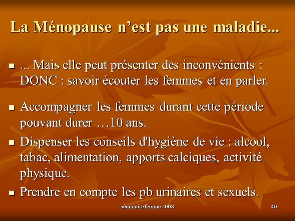 La Ménopause n'est pas une maladie...