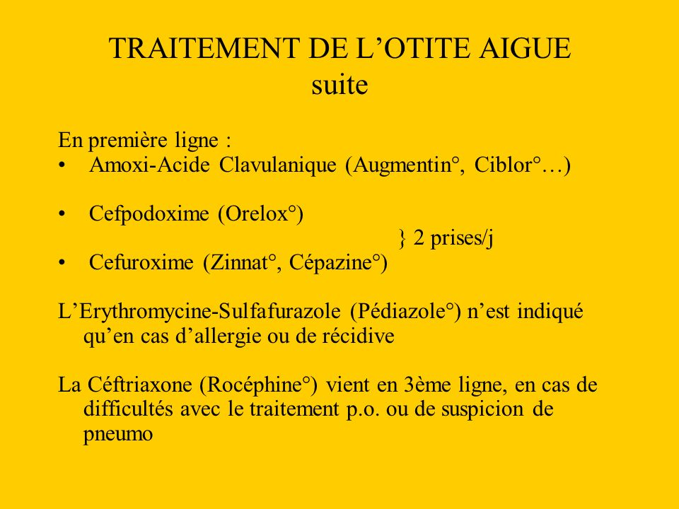 TRAITEMENT DE L'OTITE AIGUE suite