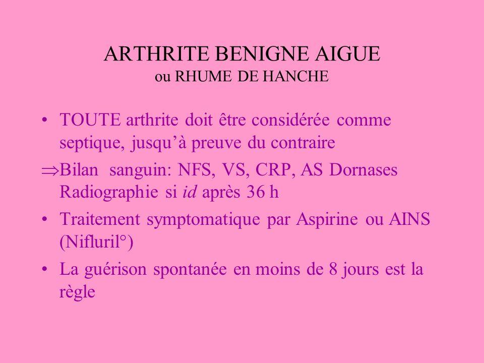 ARTHRITE BENIGNE AIGUE ou RHUME DE HANCHE