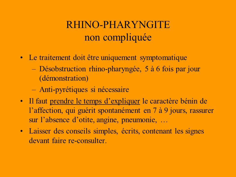RHINO-PHARYNGITE non compliquée