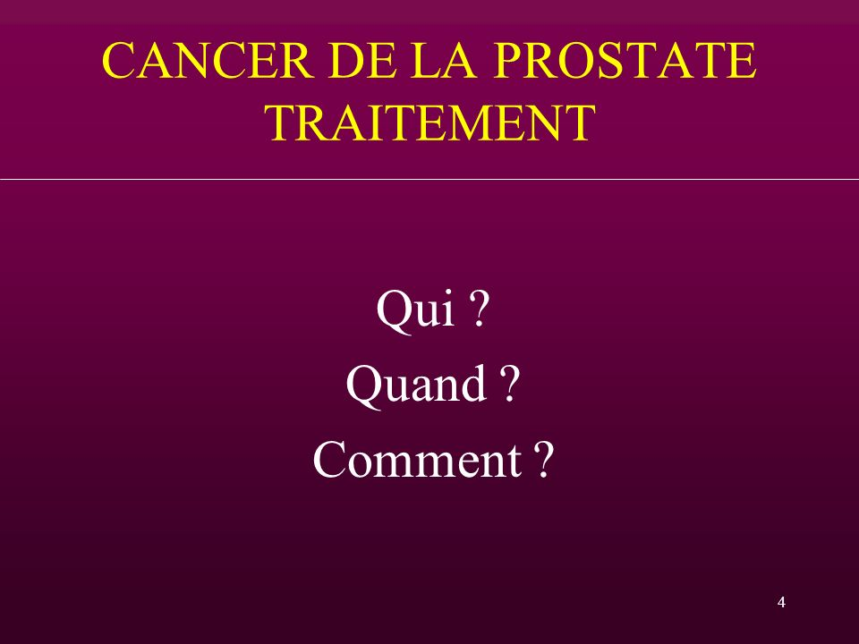 CANCER DE LA PROSTATE TRAITEMENT