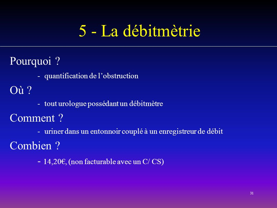 5 - La débitmètrie Pourquoi Où Comment Combien