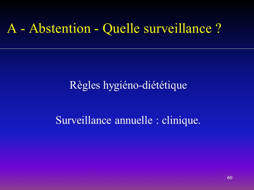 A - Abstention - Quelle surveillance