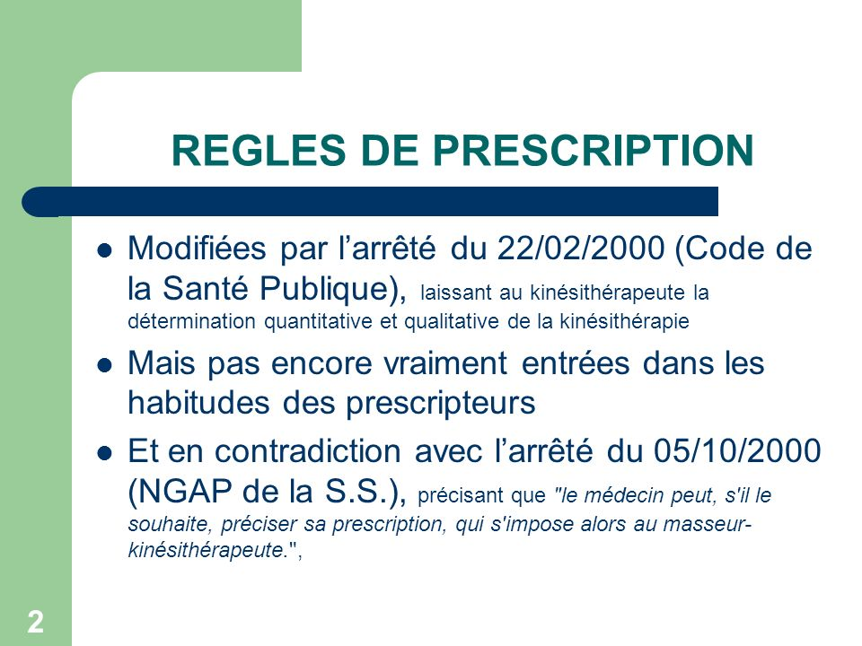 REGLES DE PRESCRIPTION
