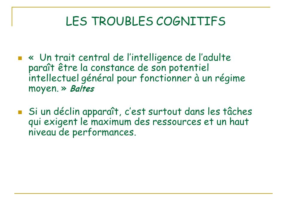 LES TROUBLES COGNITIFS