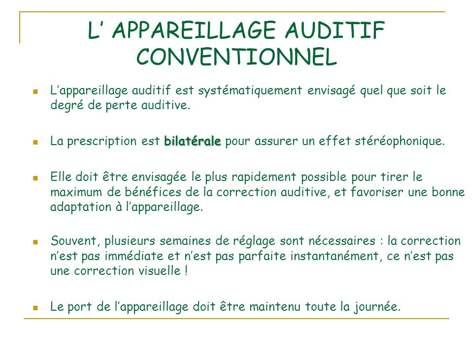 L' APPAREILLAGE AUDITIF CONVENTIONNEL