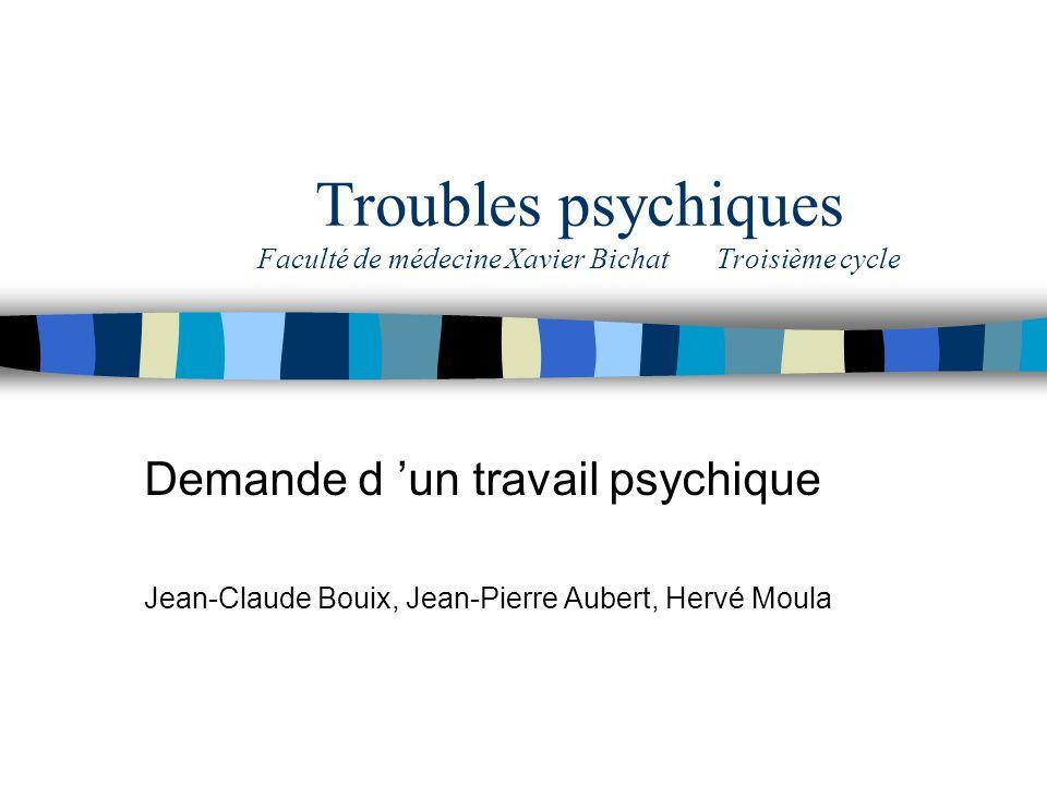 Troubles psychiques Faculté de médecine Xavier Bichat Troisième cycle