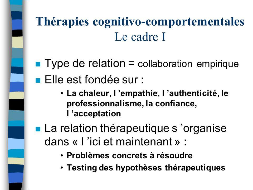Thérapies cognitivo-comportementales Le cadre I