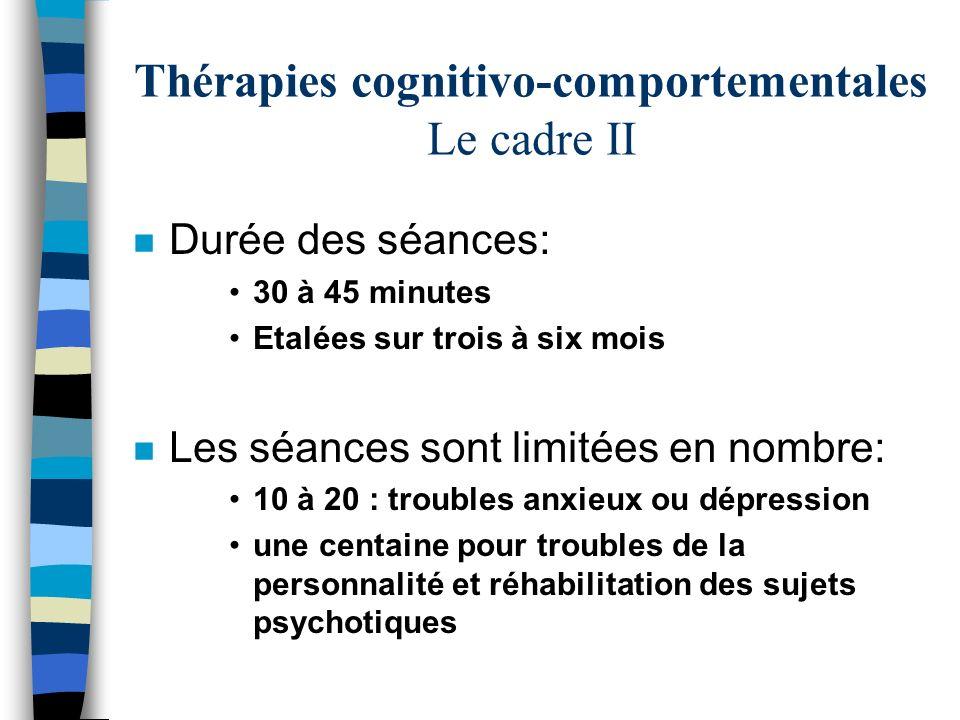 Thérapies cognitivo-comportementales Le cadre II