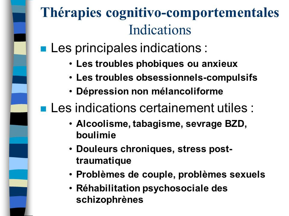 Thérapies cognitivo-comportementales Indications