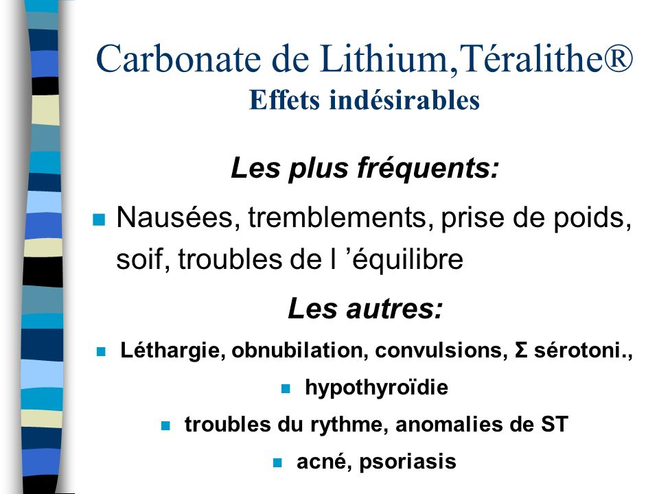 Carbonate de Lithium,Téralithe® Effets indésirables