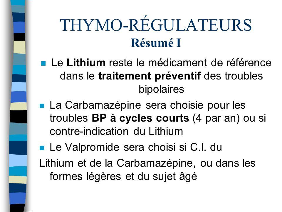 THYMO-RÉGULATEURS Résumé I