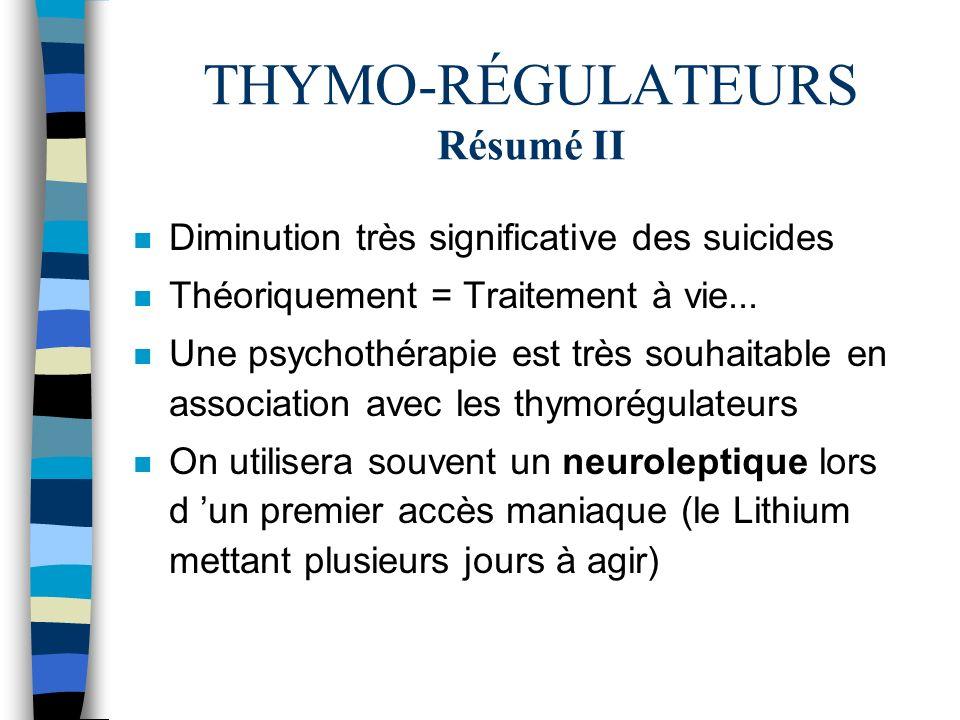 THYMO-RÉGULATEURS Résumé II