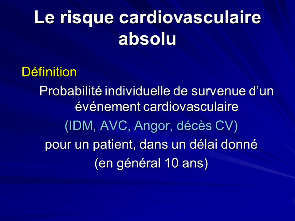 Le risque cardiovasculaire absolu