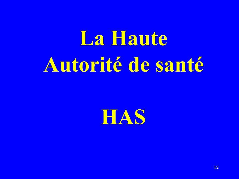 La Haute Autorité de santé HAS