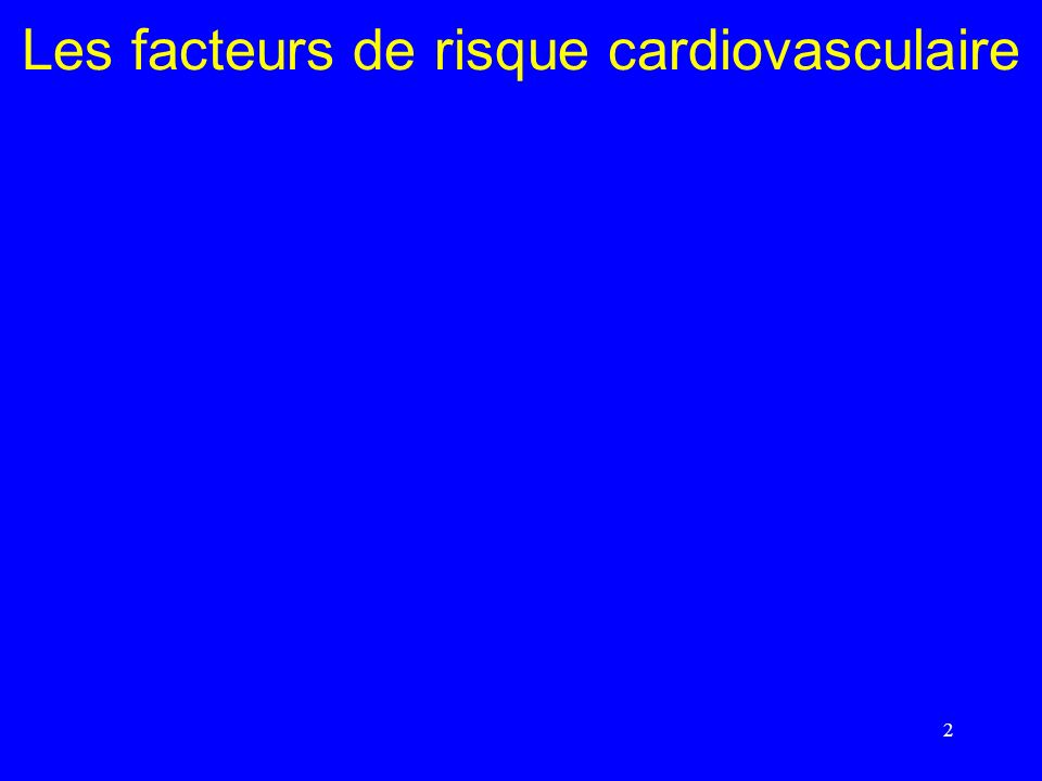 Les facteurs de risque cardiovasculaire