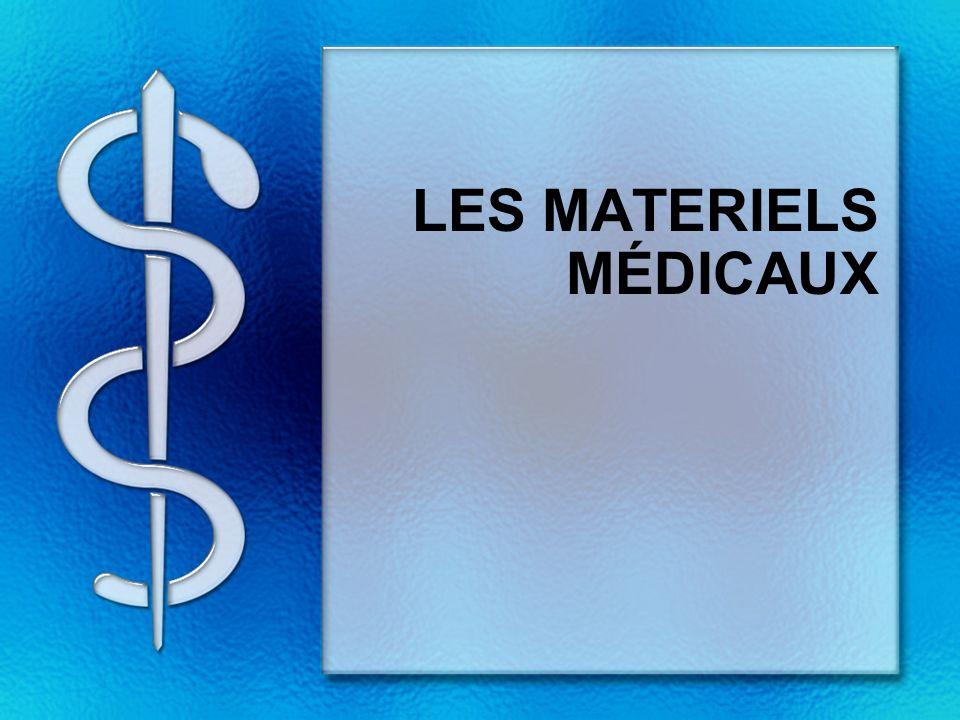 LES MATERIELS MÉDICAUX