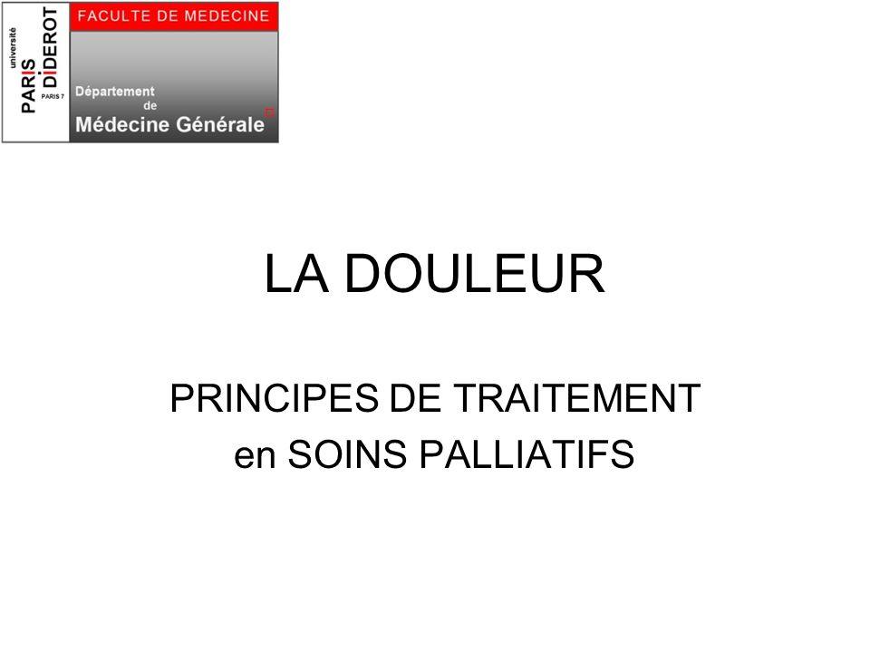 PRINCIPES DE TRAITEMENT en SOINS PALLIATIFS
