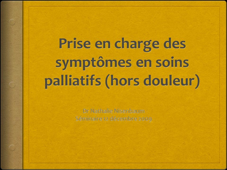 Prise en charge des symptômes en soins palliatifs (hors douleur)