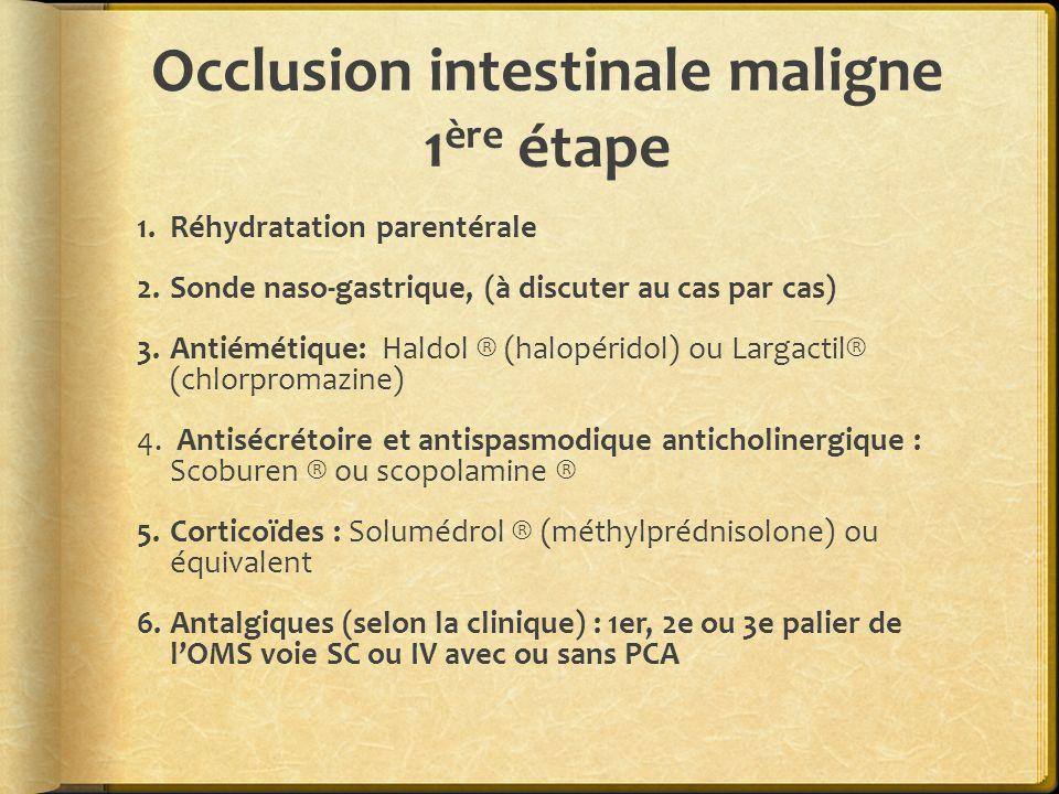 Occlusion intestinale maligne 1ère étape