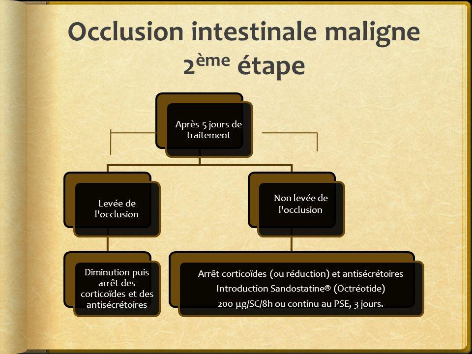 Occlusion intestinale maligne 2ème étape
