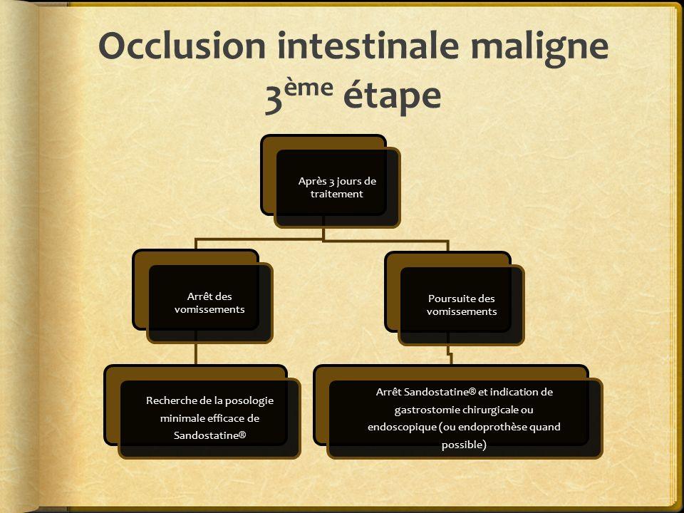 Occlusion intestinale maligne 3ème étape