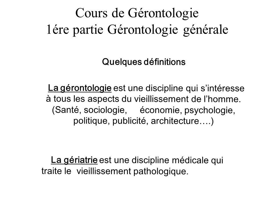 Cours de Gérontologie 1ére partie Gérontologie générale
