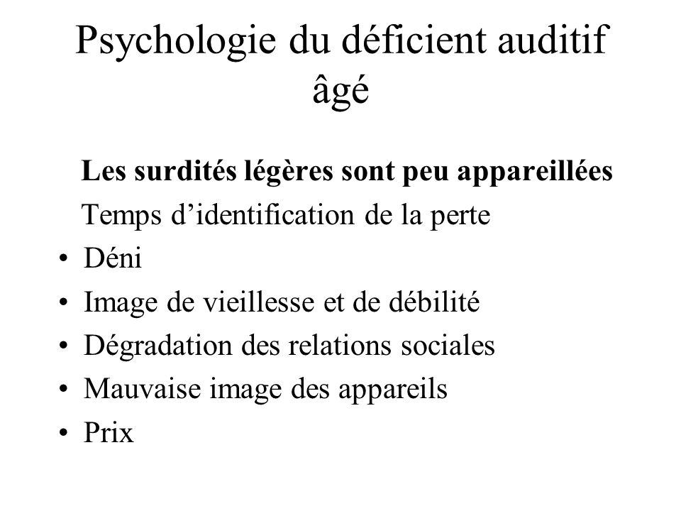 Psychologie du déficient auditif âgé