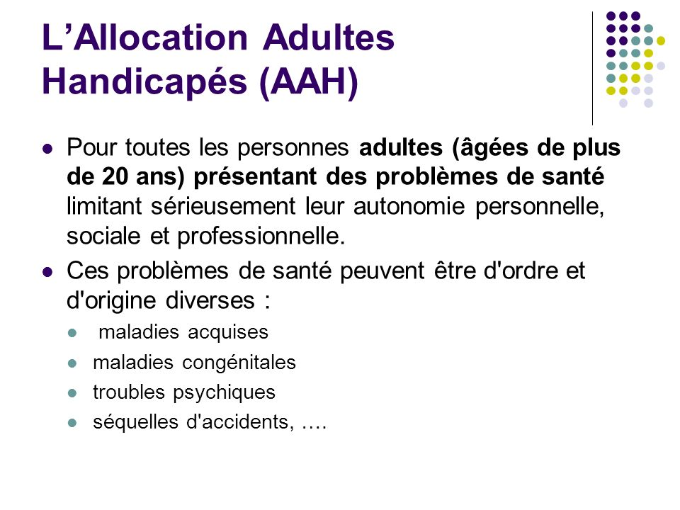 L'Allocation Adultes Handicapés (AAH)