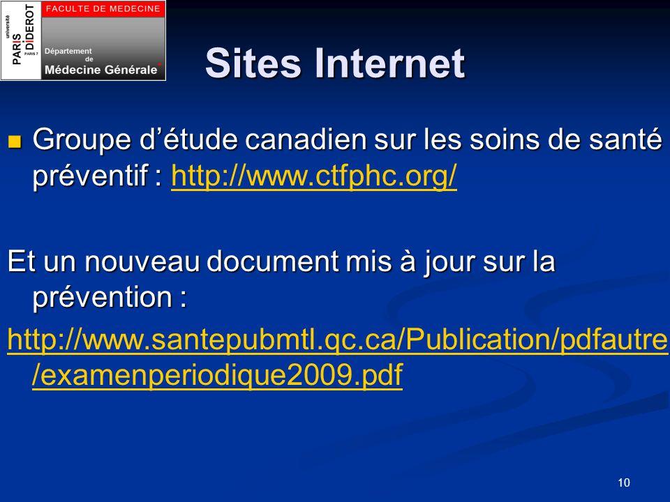 Sites Internet Groupe d'étude canadien sur les soins de santé préventif : http://www.ctfphc.org/