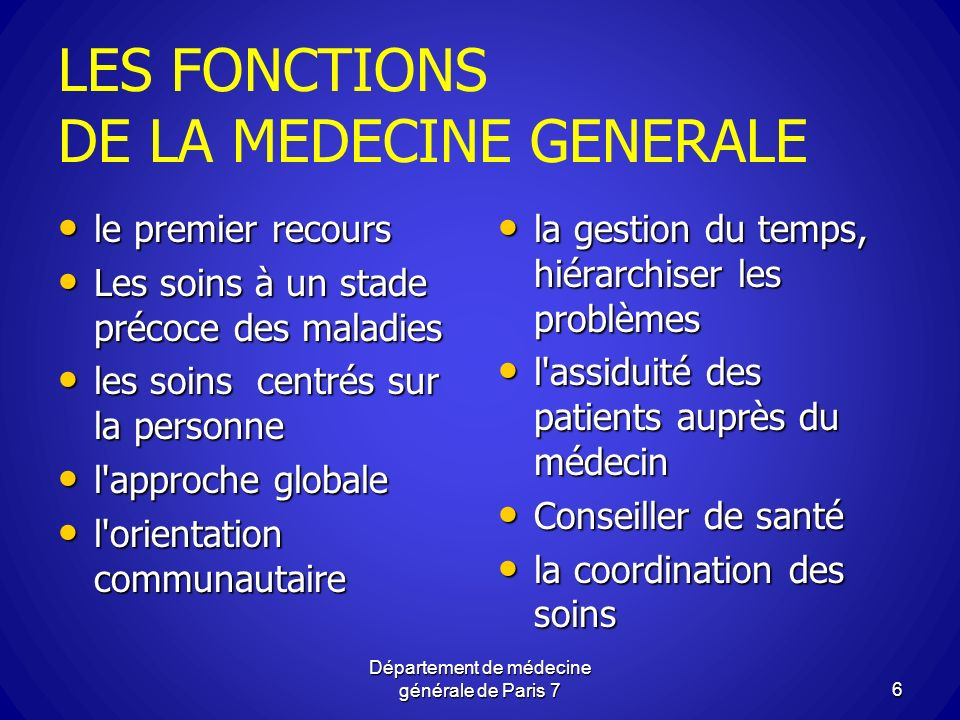 LES FONCTIONS DE LA MEDECINE GENERALE