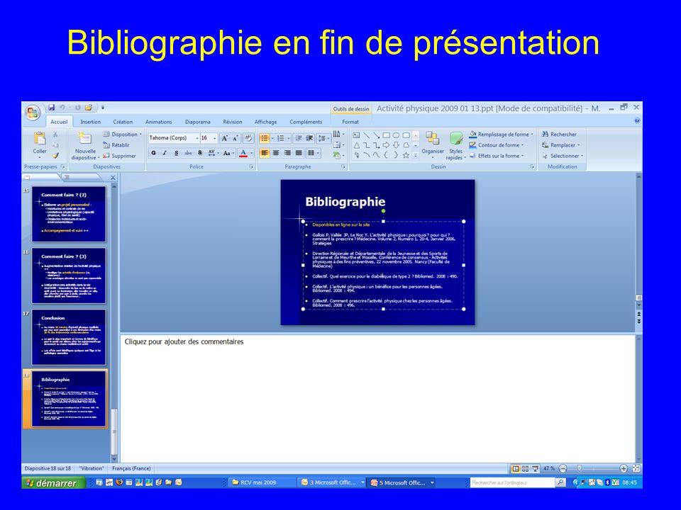 Bibliographie en fin de présentation