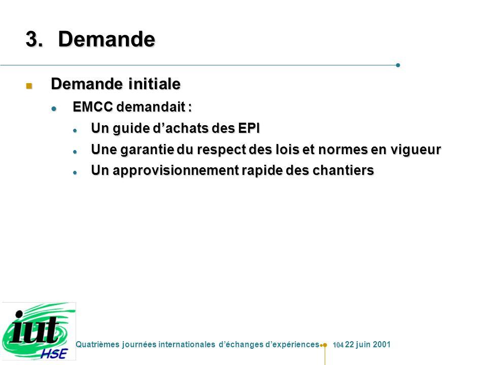 Demande Demande initiale EMCC demandait : Un guide d'achats des EPI