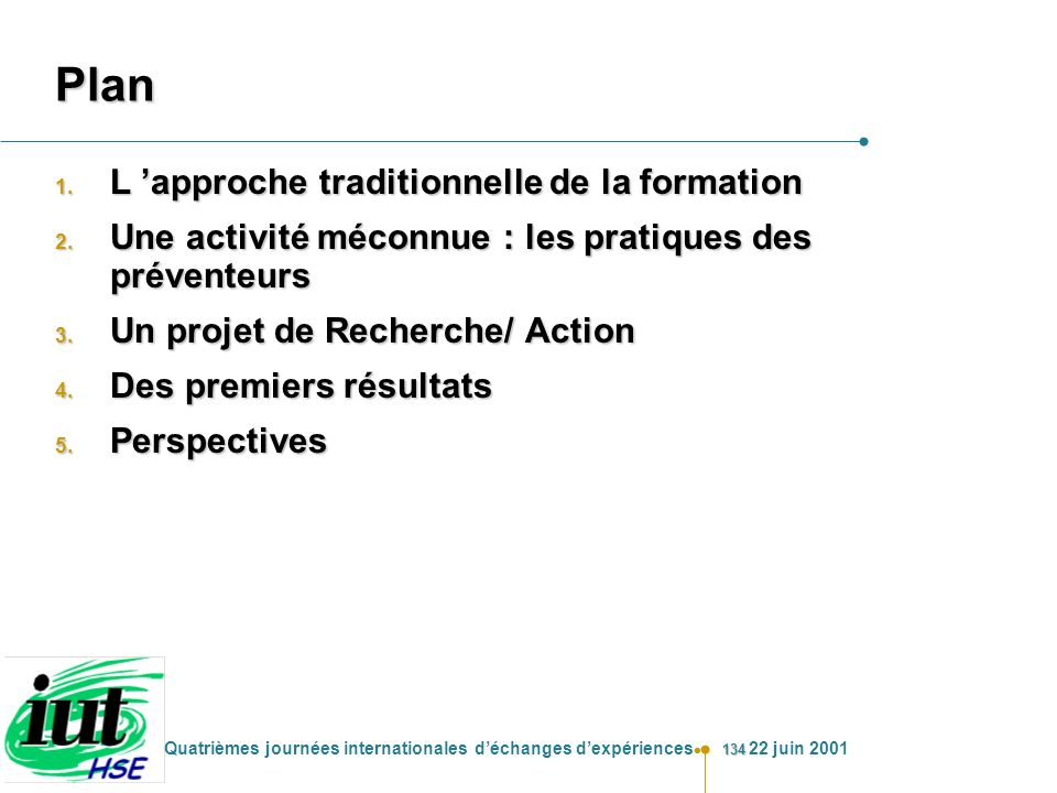 Plan L 'approche traditionnelle de la formation