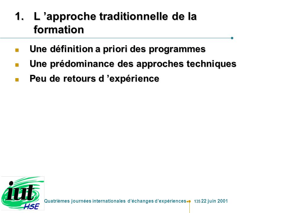 L 'approche traditionnelle de la formation