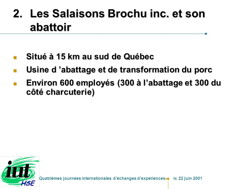 Les Salaisons Brochu inc. et son abattoir